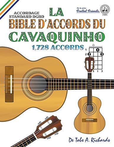 9781912087839: La Bible d'Accords du Cavaquinho: Accordage Standard DGBD 1,728 Accords