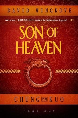 9781912094004: Son of Heaven: Chung Kuo Book 1
