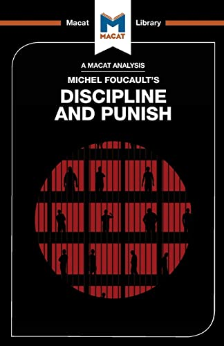 9781912127511: Discipline and Punish (The Macat Library)