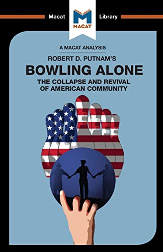 9781912127726: Bowling Alone (The Macat Library)