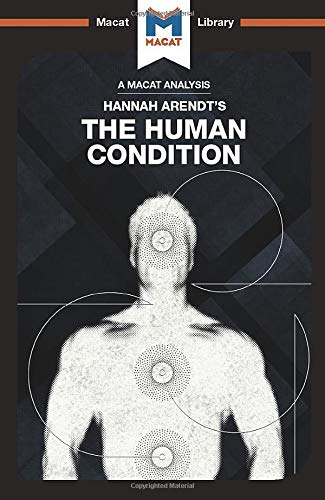 9781912127887: The Human Condition (The Macat Library)