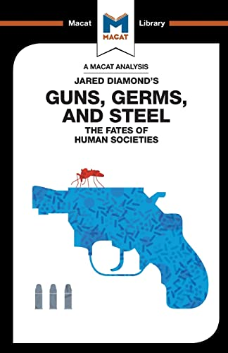 9781912127979: Analysis: Guns, Germs & Steel: The Fate of Human Societies (The Macat Library)