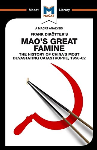 Mao s Great Famine: The History of: John Wagner Givens