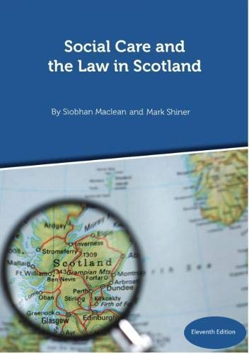 9781912130658: Social Care and the Law in Scotland - 11th Edition September 2018
