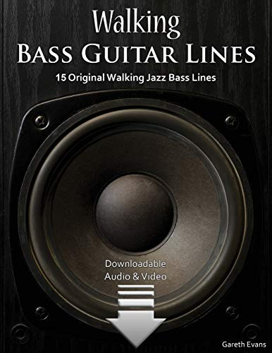 Walking Bass Guitar Lines: 15 Original Walking: Gareth Evans