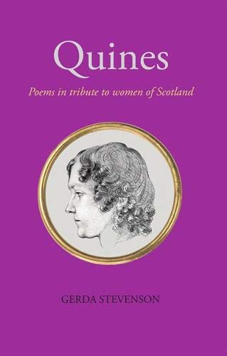 9781912147328: Quines: Poems in tribute to women of Scotland