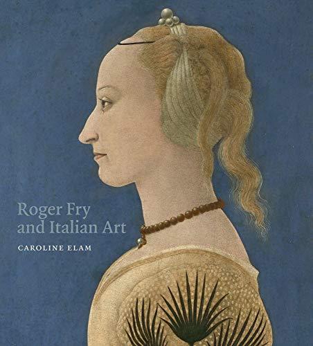 9781912168088: Roger Fry and Italian Art