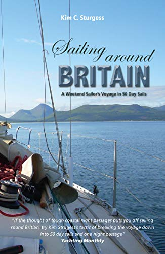 9781912177059: Sailing Around Britain: A Weekend Sailor's Voyage in 50 Day Sails (Making Waves)
