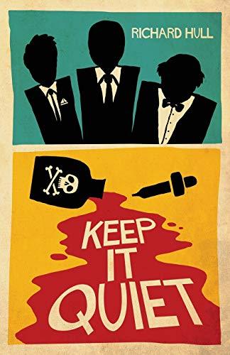 9781912194735: Keep It Quiet