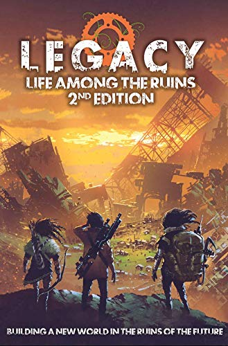 9781912200566: Legacy Life Among the Ruins 2nd Ed. Postapocalyptic RPG Hardback