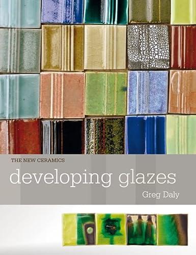 9781912217496: Developing Glazes