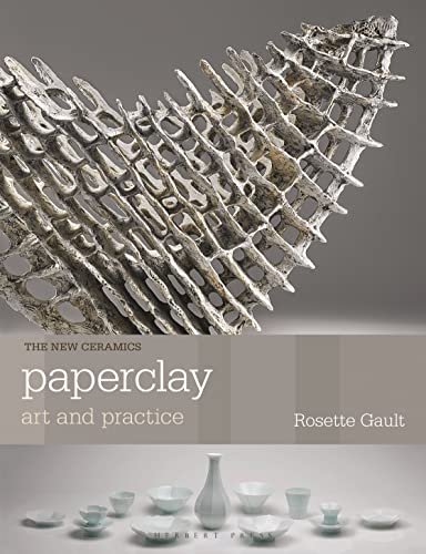 9781912217595: Paperclay: Art and Practice (New Ceramics)