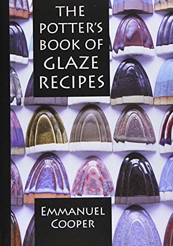 9781912217816: The Potter's Book of Glaze Recipes