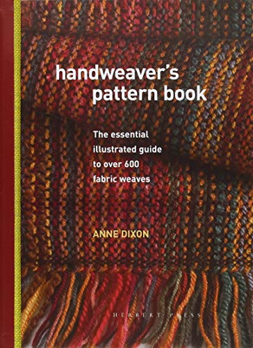9781912217908: Handweaver's Pattern Book: The essential illustrated guide to over 600 fabric weaves
