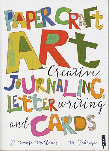 Creative Journalling, Letter Writing and Cards: Jennifer Moore-Mallinos, Marta