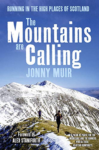 9781912240104: The Mountains are Calling: Running in the High Places of Scotland