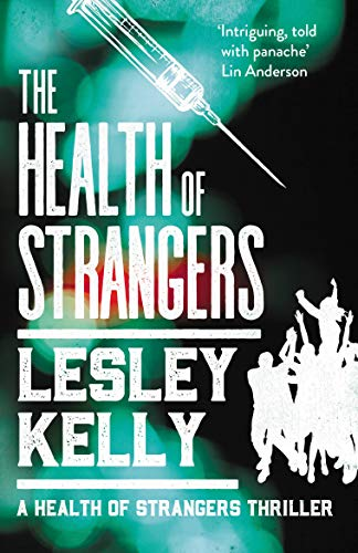 9781912240814: The Health of Strangers (A Health of Strangers Thriller)