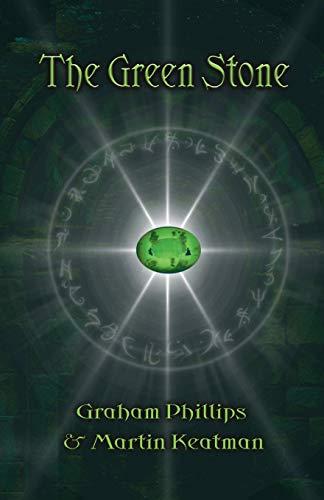 The Green Stone: Phillips, Graham