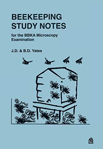 9781912271054: Beekeeping Study Notes: BBKA Microscopy Examination