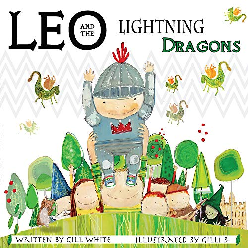 9781912280216: Leo and the Lightning Dragons