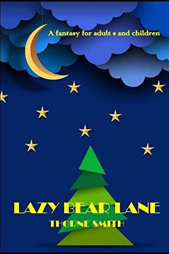 Lazy Bear Lane: Thorne Smith