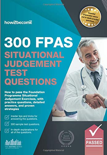 300 FPAS Situational Judgement Test Questions: How: How2Become