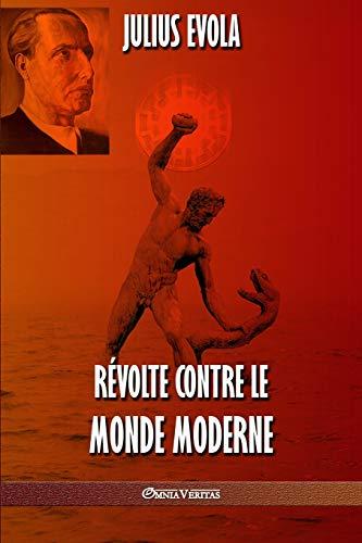 9781912452088: Révolte contre le monde moderne