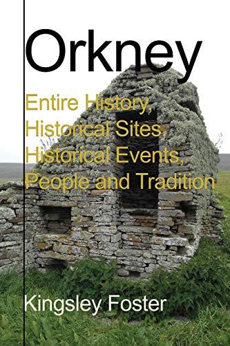 Orkney: Foster, Kingsley