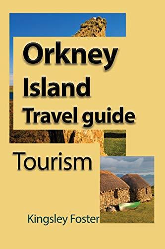 Orkney Island Travel guide: Foster, Kingsley