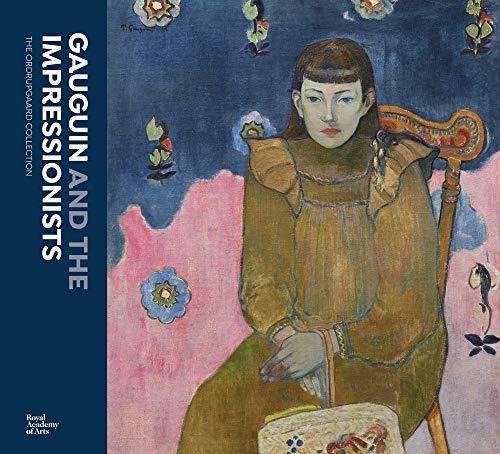 Gauguin and the Impressionists: The Ordrupgaard Collection: Anna Ferrari, Anne-Birgitte