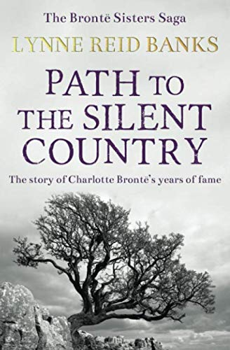 Path to the Silent Country: The story: Reid Banks, Lynne