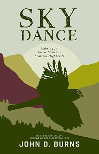 9781912560264: Sky Dance: Fighting for the wild in the Scottish Highlands