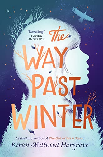 9781912626076: The Way Past Winter: from the bestselling author of The Girl of Ink & Stars