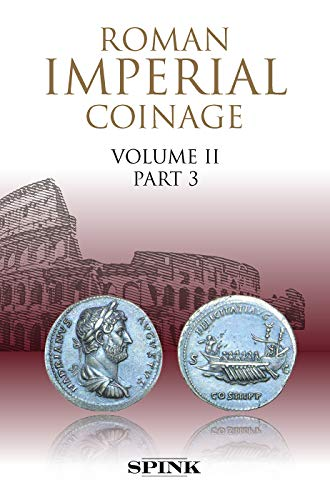 9781912667185: Roman Imperial Coinage II.3: From AD 117 to AD 138 - Hadrian (The Roman Imperial Coinage)