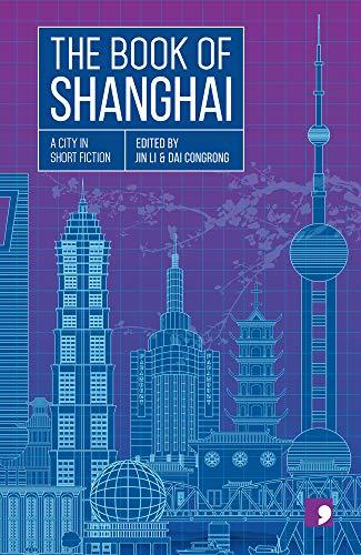 The Book of Shanghai (Reading the City): Chen Qiufan,Chen Danyan,Wang