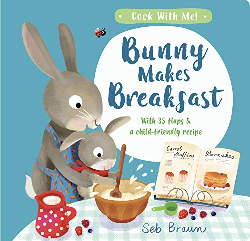 9781912756230: Bunny Makes Breakfast (Cook With Me)