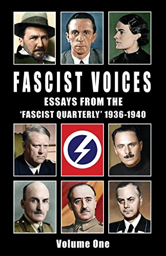 Fascist Voices: Essays from the 'Fascist Quarterly': Mosley, Oswald; Pound,
