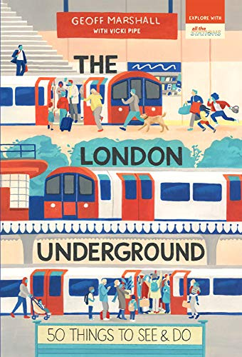 9781912836253: The London Underground: 50 Things To See and Do (50 Things to See and Do Series)