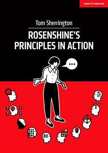 9781912906208: Rosenshine's Principles in Action