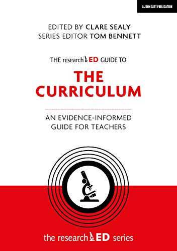 9781912906383: The researchED Guide to The Curriculum: An evidence-informed guide for teachers