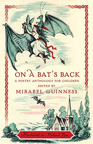 9781912945023: On A Bat's Back: A Poetry Anthology for Children