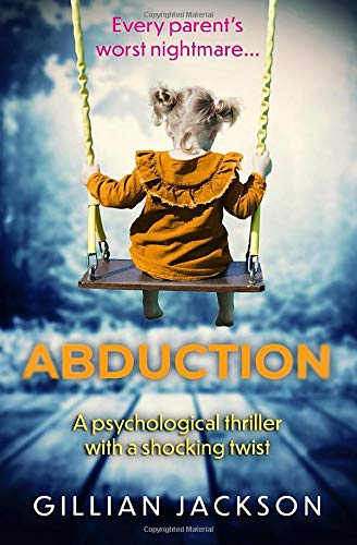 9781913028619: Abduction: A psychological thriller with a shocking twist