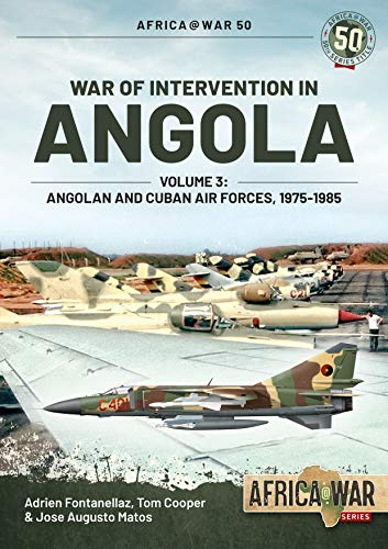 9781913118617: War of Intervention in Angola: Angolan and Cuban Air Forces, 1975-1989