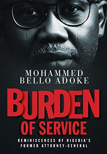 9781913136208: Burden Of Service: Reminiscences of Nigeria's former Attorney-General