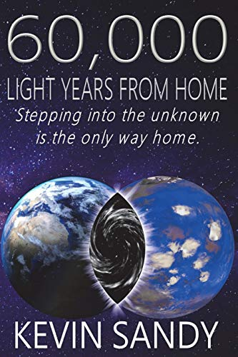 9781913264215: 60,000 Light Years from Home: Stepping into the unknown is the only way home