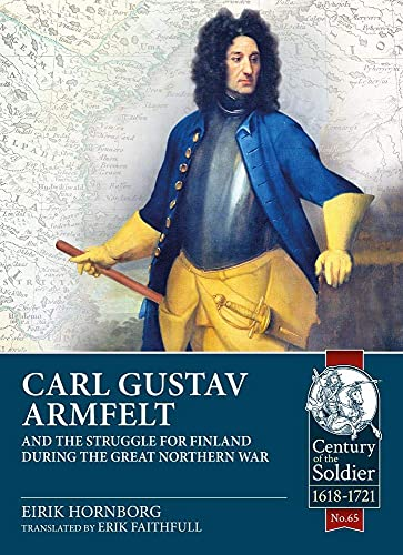 9781913336479: Carl Gustav Armfelt and the Struggle for Finland During the Great Northern War
