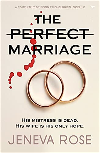 9781913419653: The Perfect Marriage: a completely gripping psychological suspense