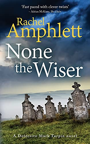 9781913498191: None the Wiser: A Detective Mark Turpin murder mystery: 1