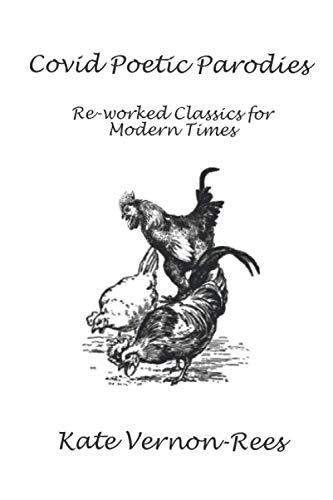 9781913794071: Covid Poetic Parodies: Re-worked Classics for Modern Times