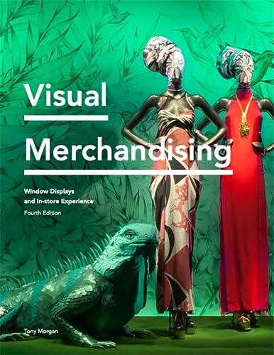 Tony Morgan, Visual Merchandising Fourth Edition